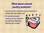 w hat about canned poultry products