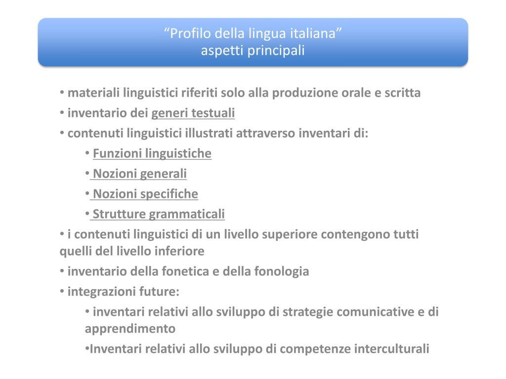 materiali linguistici riferiti solo alla produzione orale e scritta