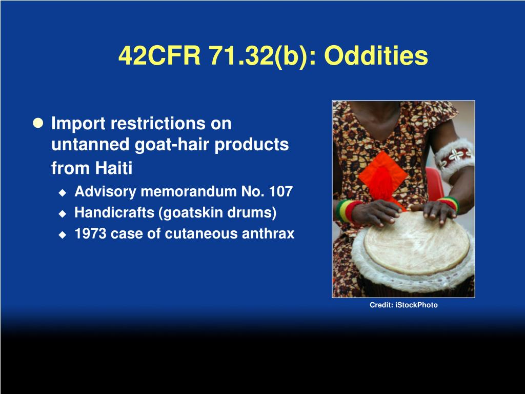 42CFR 71.32(b): Oddities