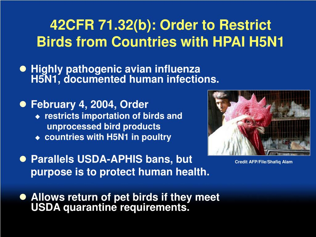 42CFR 71.32(b): Order to Restrict Birds from Countries with HPAI H5N1