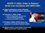 42cfr 71 32 b order to restrict birds from countries with hpai h5n1