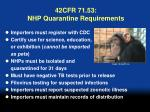 42cfr 71 53 nhp quarantine requirements