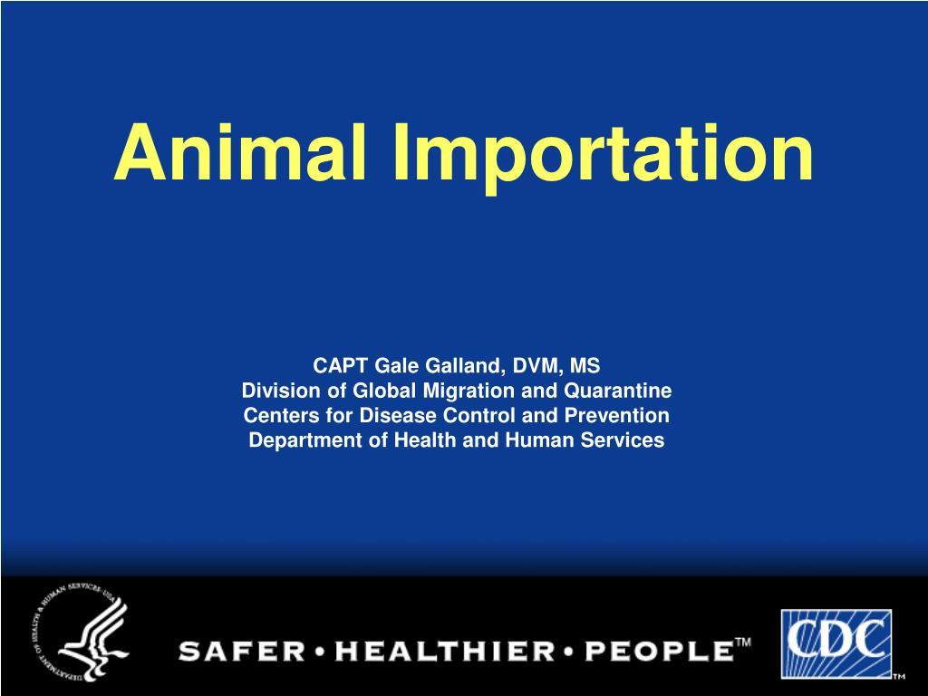 animal importation l.