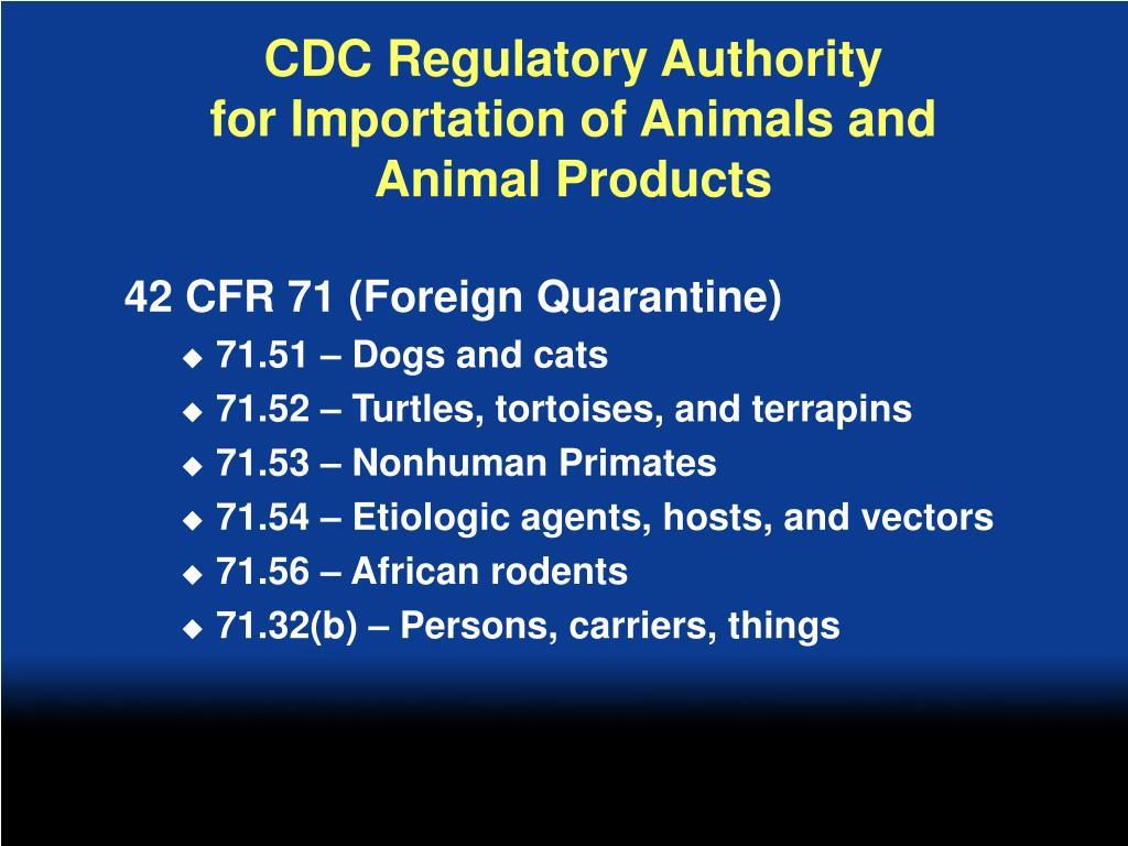 CDC Regulatory Authority