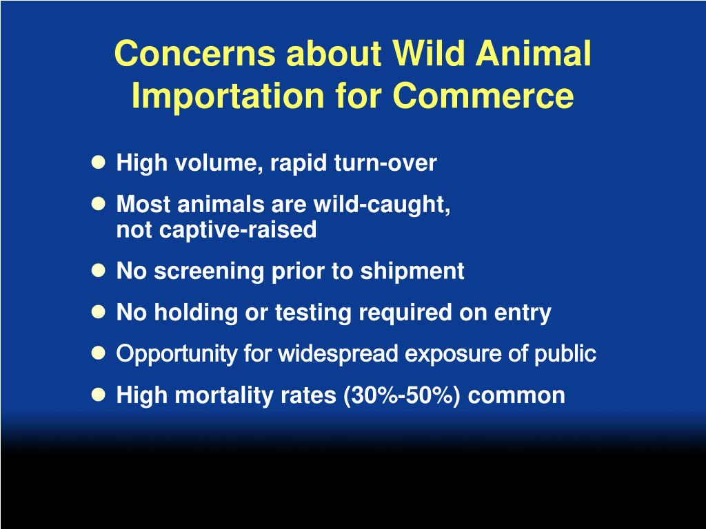 Concerns about Wild Animal Importation for Commerce