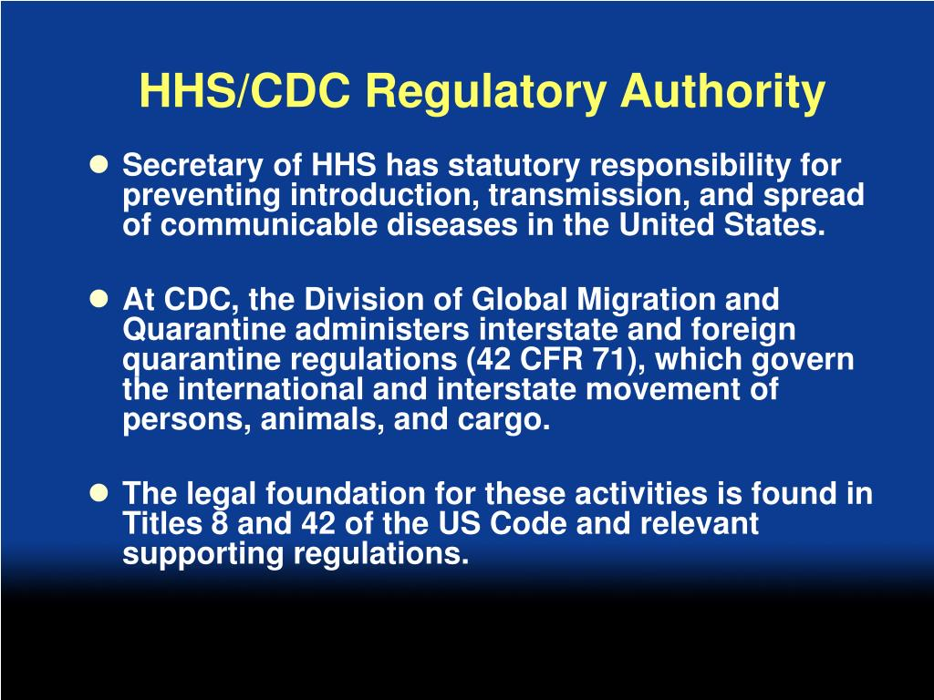 HHS/CDC Regulatory Authority