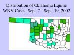 distribution of oklahoma equine wnv cases sept 7 sept 19 2002