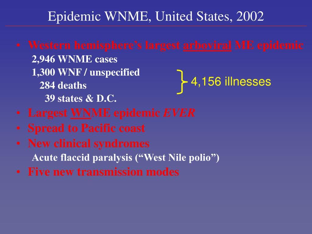 Epidemic WNME, United States, 2002