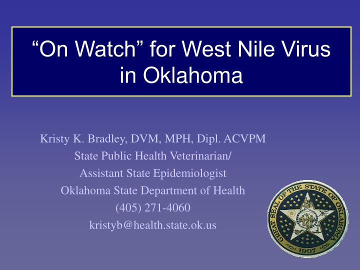 On watch for west nile virus in oklahoma