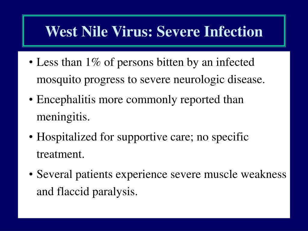 West Nile Virus: Severe Infection