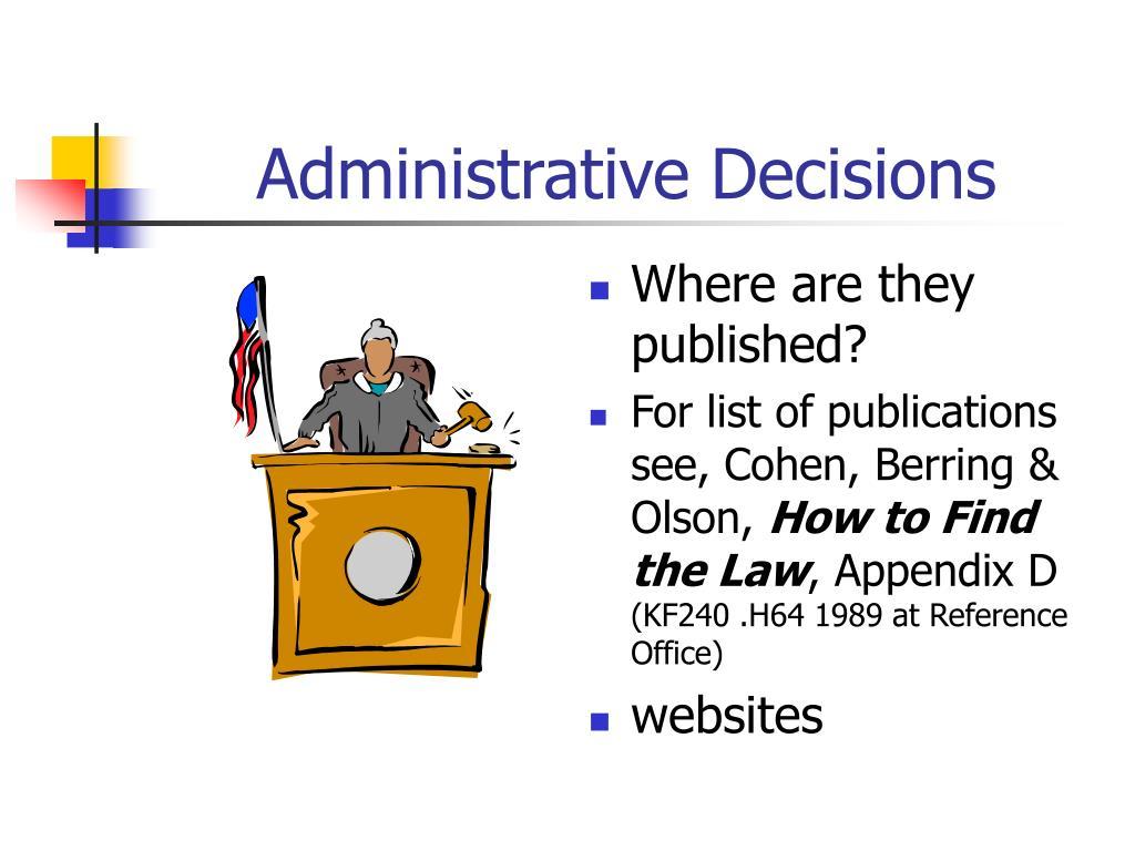Administrative Decisions