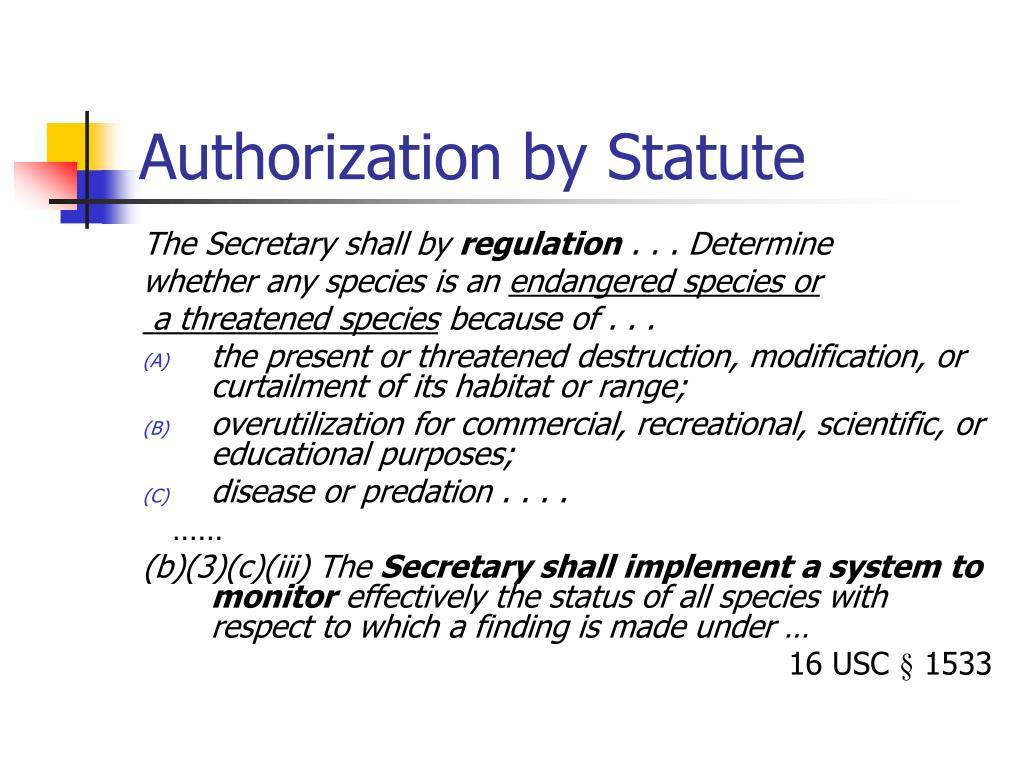 Authorization by Statute