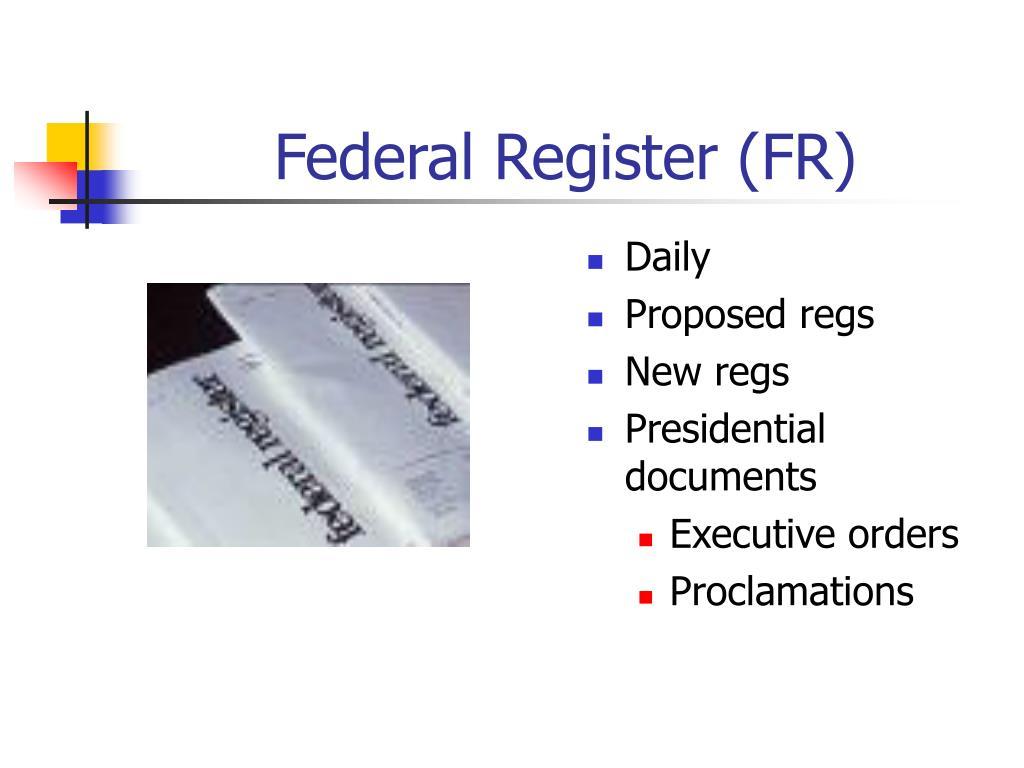 Federal Register (FR)