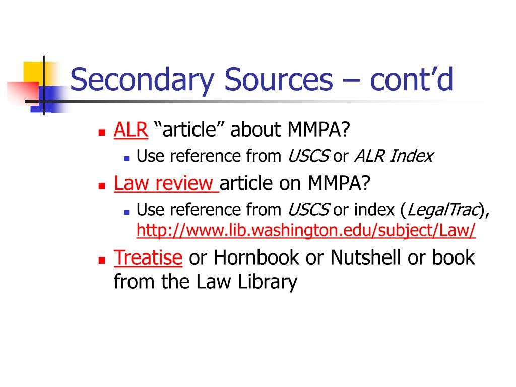 Secondary Sources – cont'd