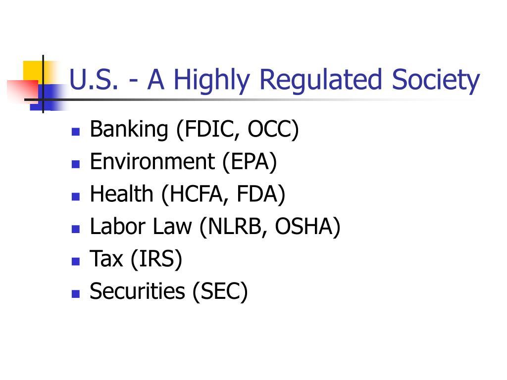 U.S. - A Highly Regulated Society