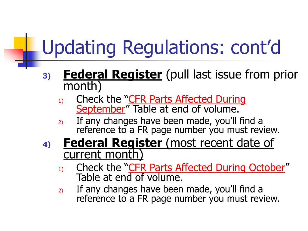 Updating Regulations: cont'd