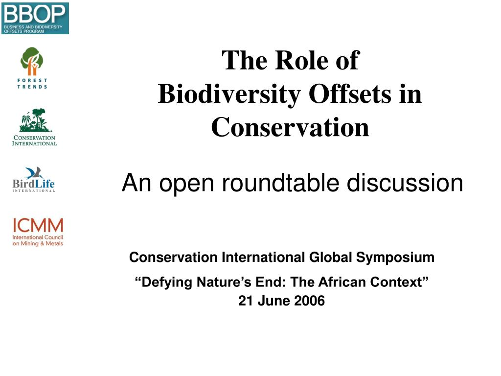 the role of biodiversity offsets in conservation l.