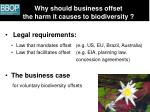 why should business offset the harm it causes to biodiversity
