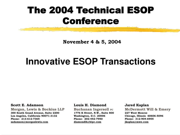 the 2004 technical esop conference november 4 5 2004 n.