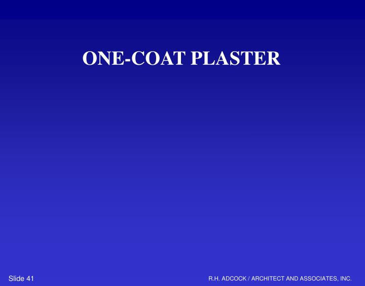 ONE-COAT PLASTER