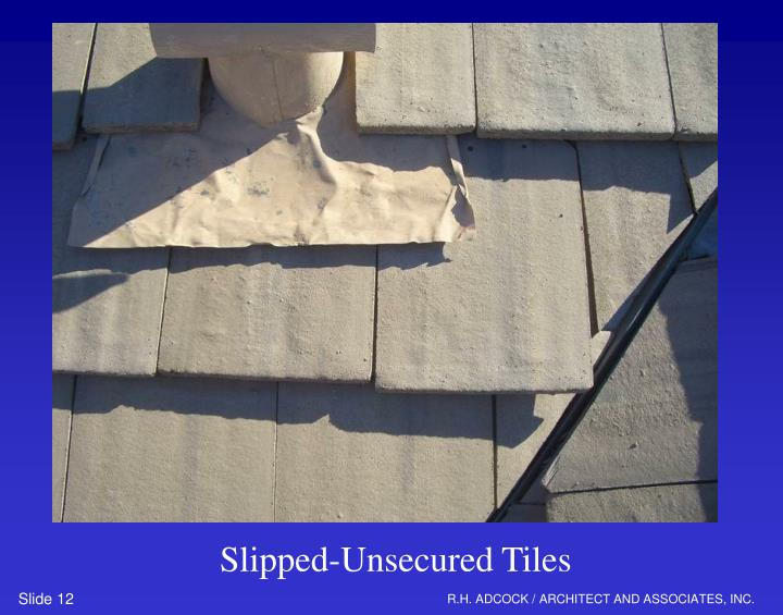 Slipped-Unsecured Tiles