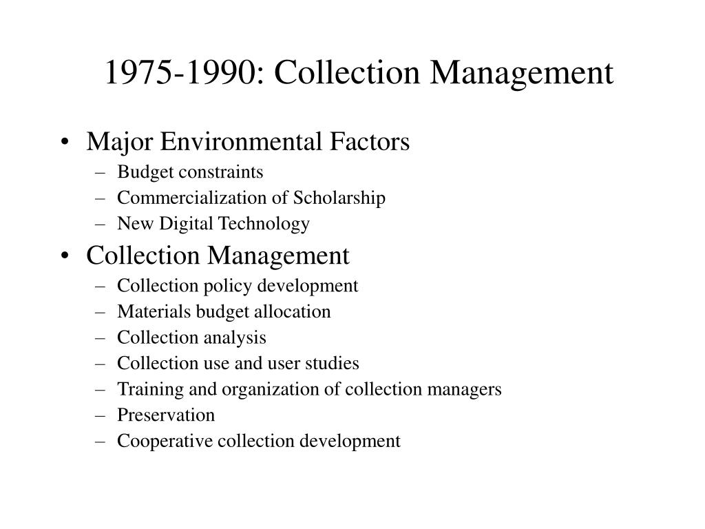 1975-1990: Collection Management
