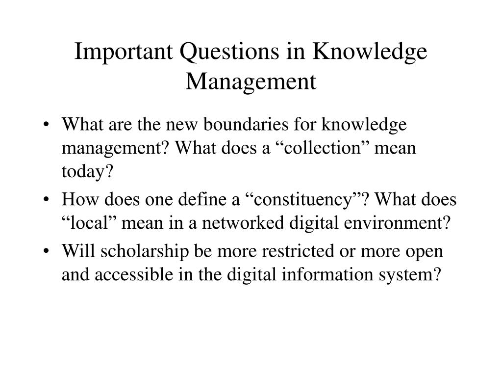 Important Questions in Knowledge Management