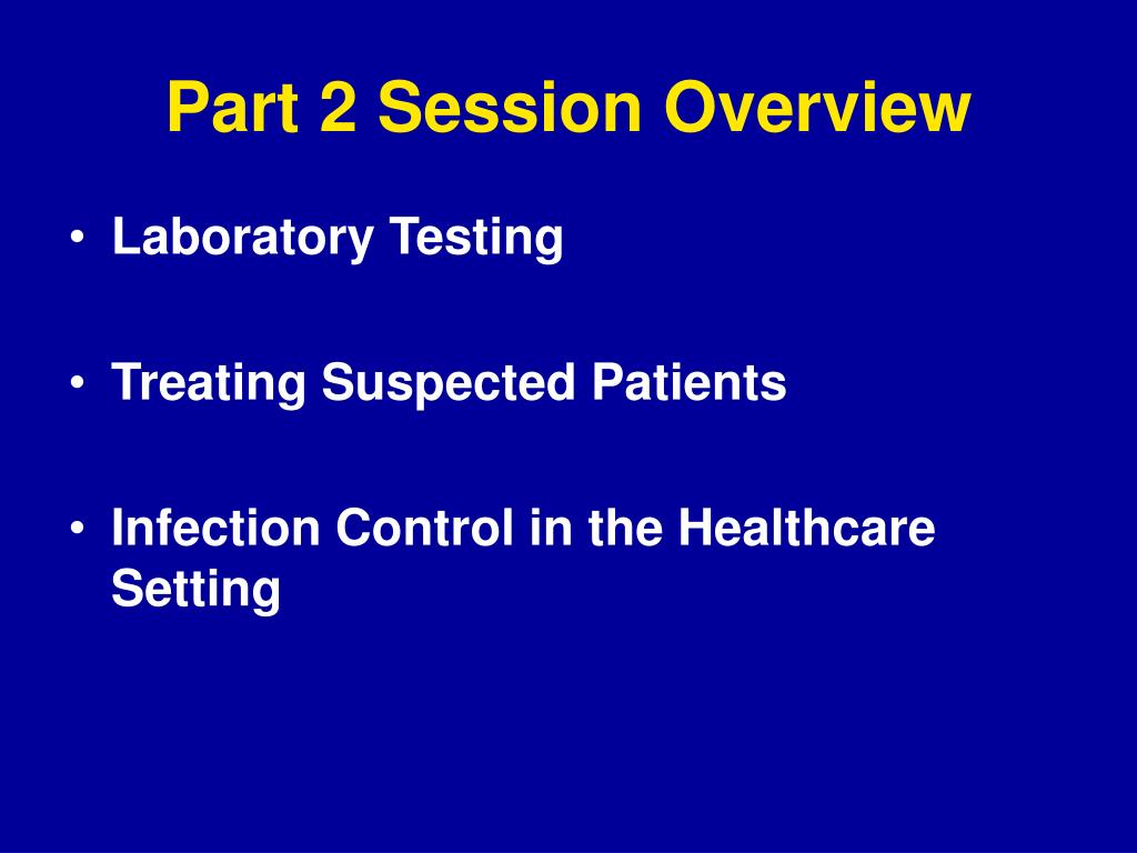 Part 2 Session Overview