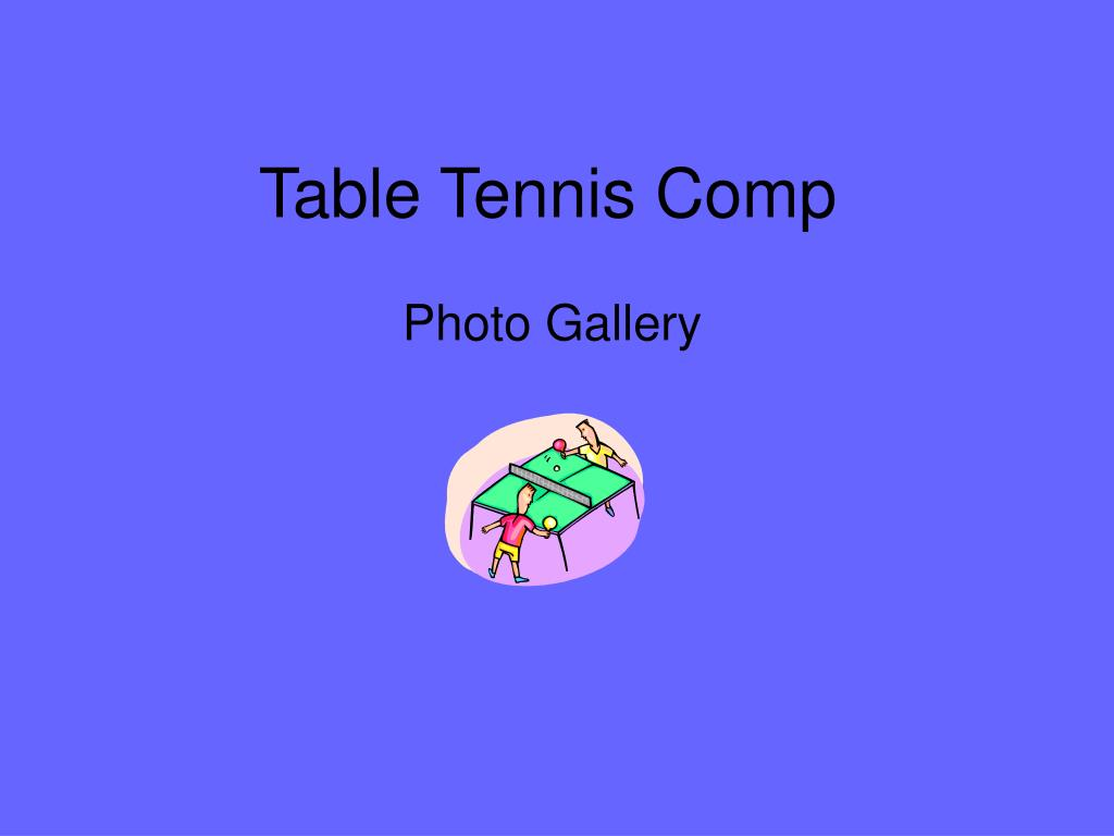 table tennis comp l.