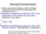 derived constructors