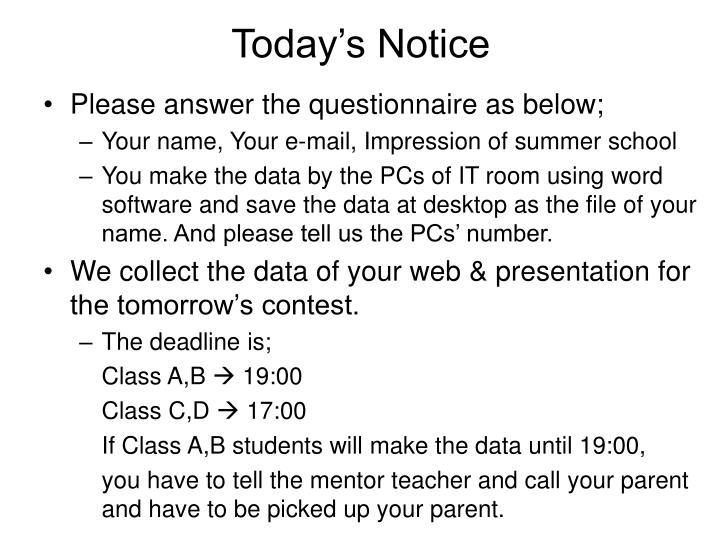 Today s notice