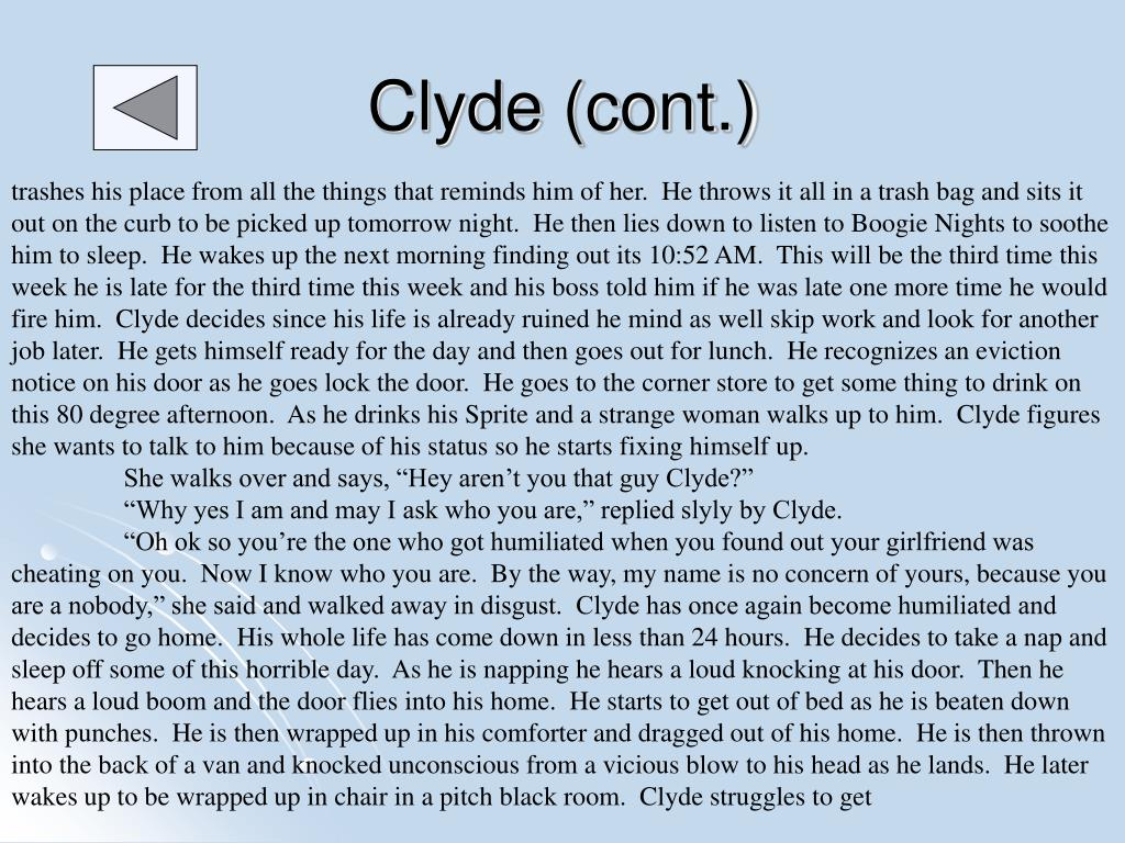 Clyde (cont.)