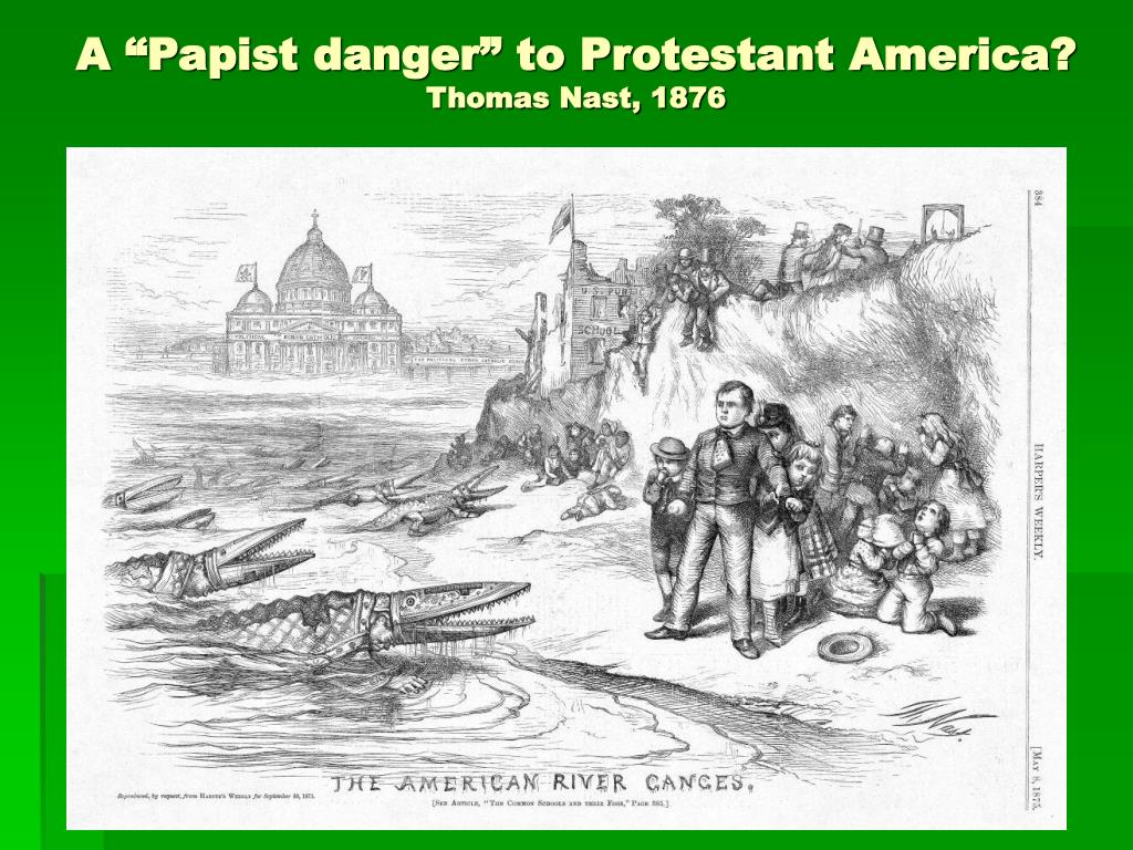 """A """"Papist danger"""" to Protestant America?"""