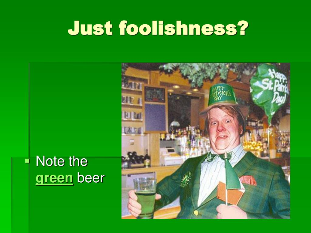 Just foolishness?