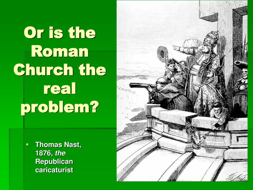 Or is the Roman Church the real problem?