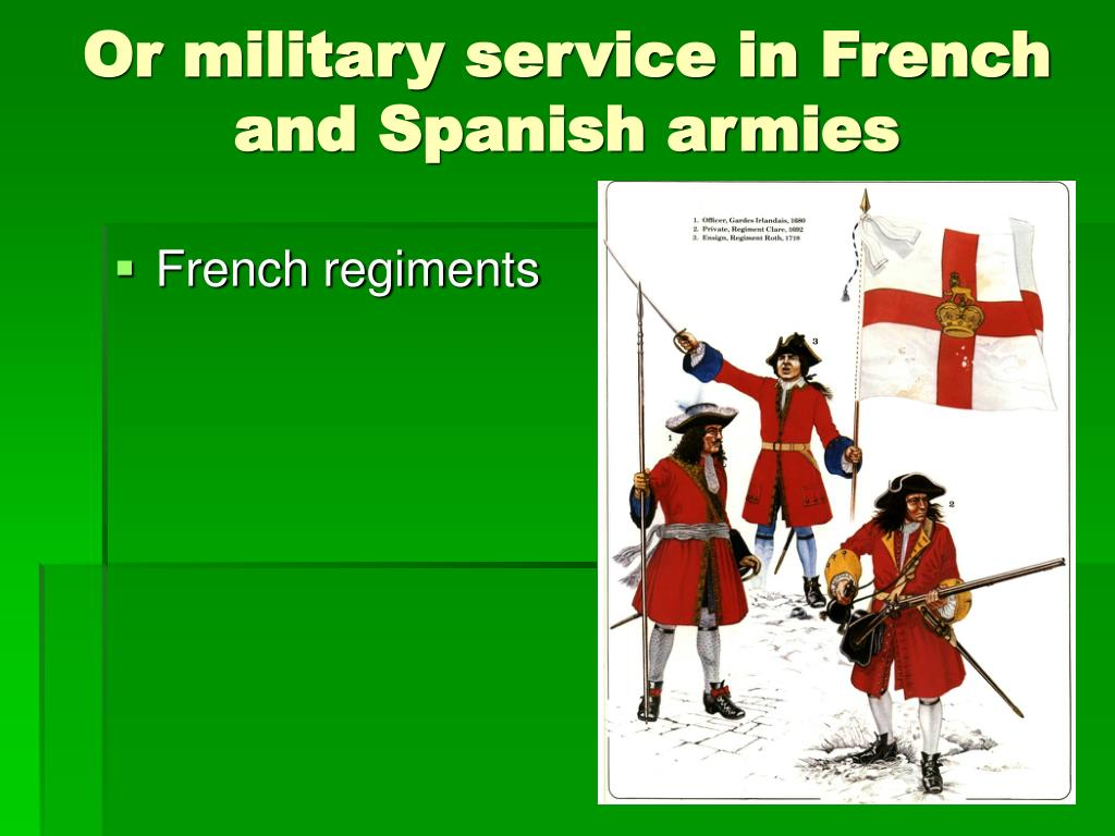 Or military service in French and Spanish armies