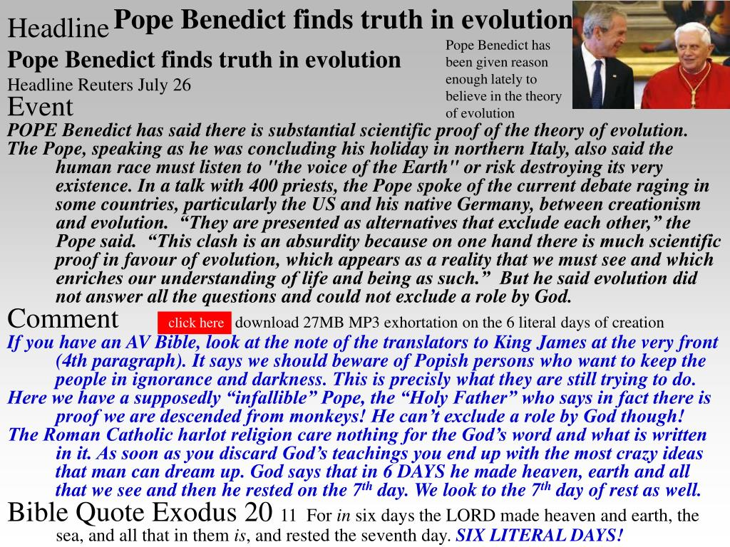 Pope Benedict has been given reason enough lately to believe in the theory of evolution