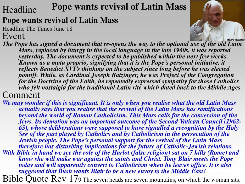 Pope wants revival of Latin Mass