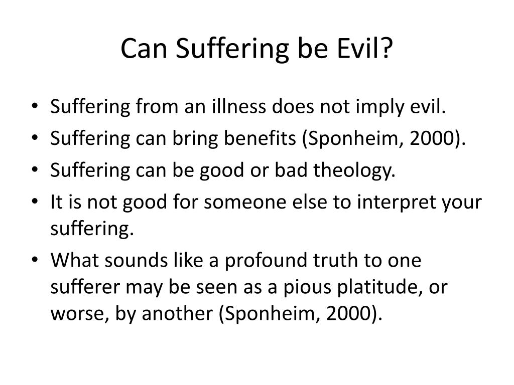 Can Suffering be Evil?
