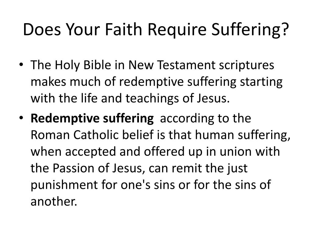 Does Your Faith Require Suffering?