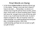 final words on dying