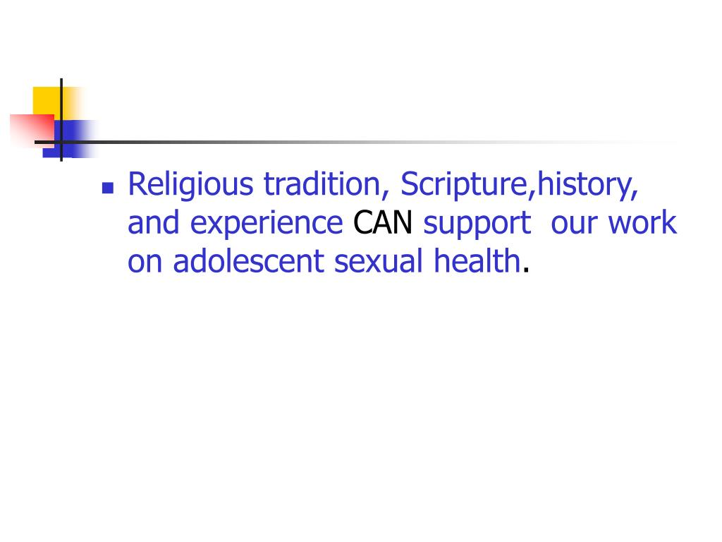 Religious tradition, Scripture,history, and experience