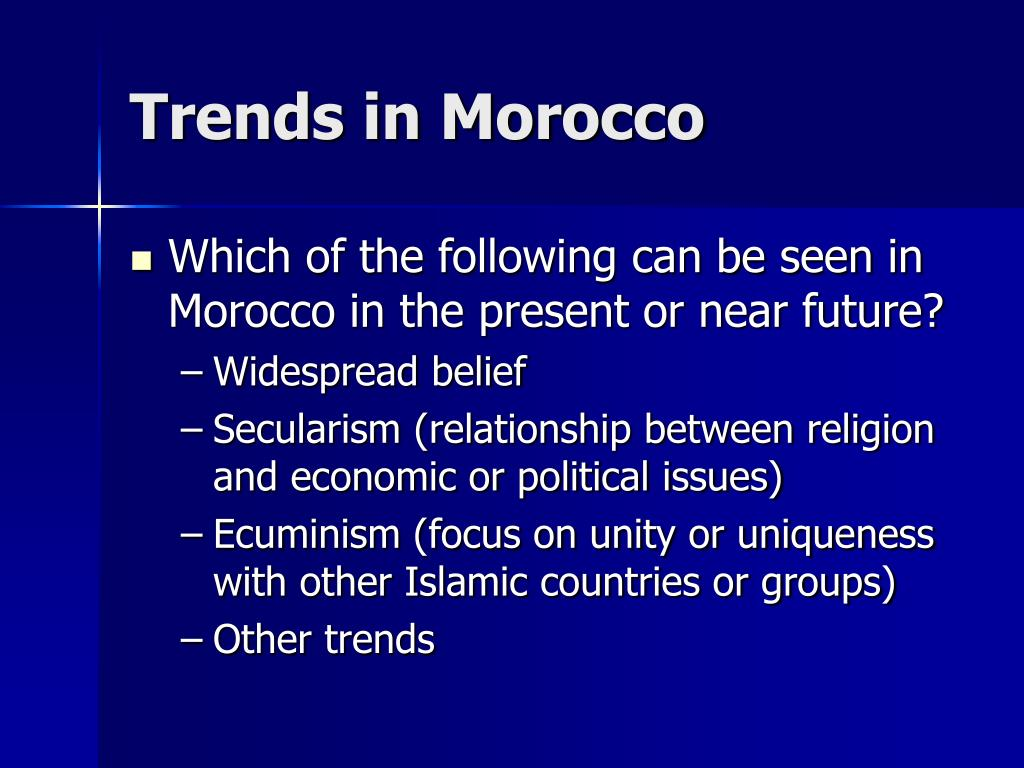 Trends in Morocco