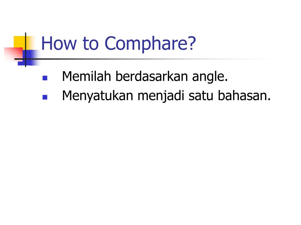 How to Comphare?