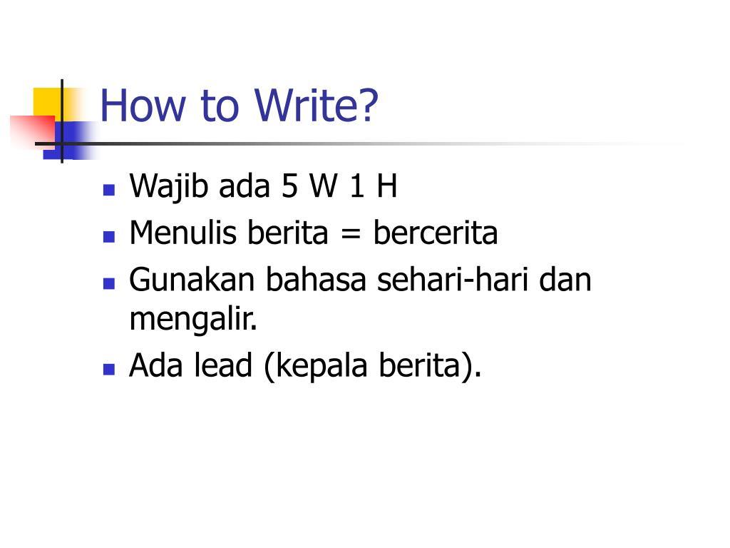 How to Write?