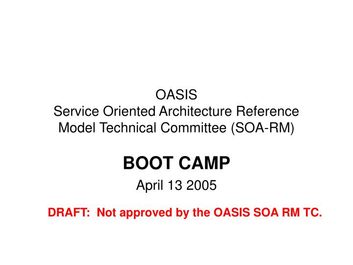 oasis service oriented architecture reference model technical committee soa rm n.
