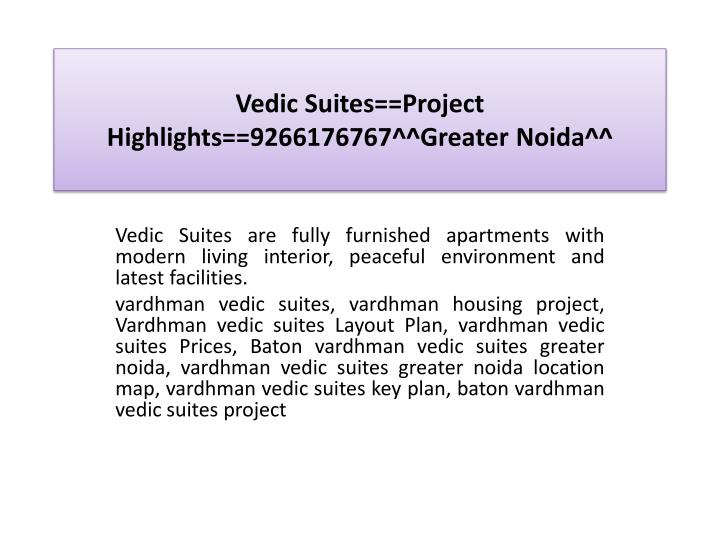 Vedic suites project highlights 9266176767 greater noida2