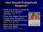 how should evangelicals respond