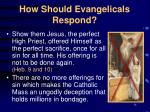 how should evangelicals respond14