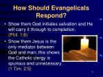 how should evangelicals respond25